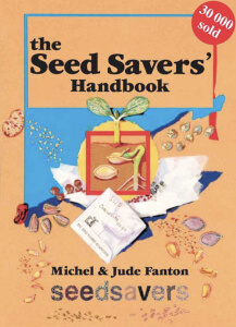 The Seeds Savers' Handbook